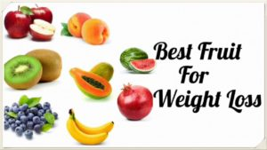 best fruits to eat for weight loss