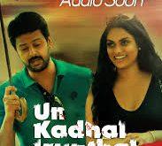 Un Kadhal Irundhal 2020 Tamil movie